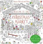 Welcome to the Christmas Market to colour / Auf dem Weihnachtsmarkt zum Ausmalen (Usborne)