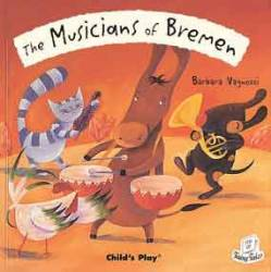 The Musicians of Bremen (Child's Play - PB)